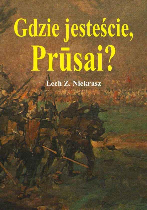 Gdzie jesteście, Prūsai?